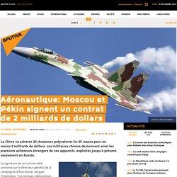 Aéronautique: Moscou et Pékin signent un contrat de 2 milliards de dollars