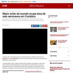 Maior avião do mundo ocupa área de sete aeronaves em Cumbica - notícias em São Paulo