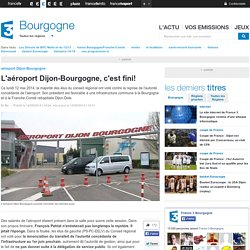 L'aéroport Dijon-Bourgogne, c'est fini! - France 3 Bourgogne