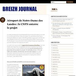 Aéroport de Notre-Dame des Landes : le CNPN enterre le projet