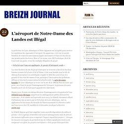 L'aéroport de Notre-Dame des Landes est illégal