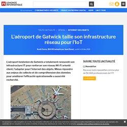 L'aéroport de Gatwick taille son infrastructure réseau pour l'IoT