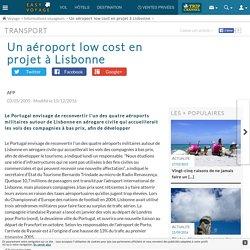 Un aéroport low cost en projet à Lisbonne - Easyvoyage
