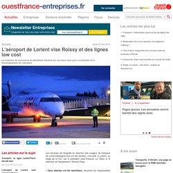 L'aéroport de Lorient vise Roissy et des lignes low cost