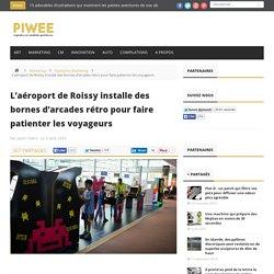 L'aéroport de Roissy installe des bornes d'arcades rétro pour faire patienter les voyageurs