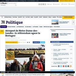 Aéroport de Notre-Dame-des-Landes: le référendum agace la Bretagne