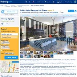 Hotel Salles Aeroport de Girona, Riudellots de la Selva, Spain - Booking.com