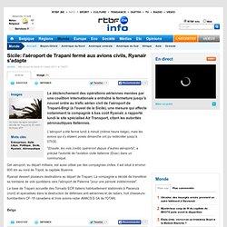 Sicile: l'aéroport de Trapani fermé aux avions civils, Ryanair s'adapte