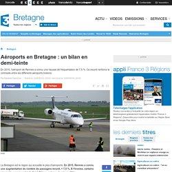 Aéroports en Bretagne : un bilan en demi-teinte