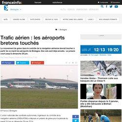 Trafic aérien : les aéroports bretons touchés