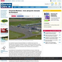 Charente-Maritime : trois aéroports menacés de fermeture