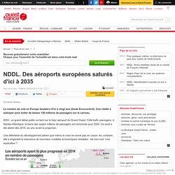 NDDL. Des aéroports européens saturés d'ici à 2035