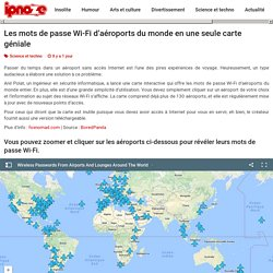 Les mots de passe Wi-Fi d'aéroports du monde en une seule carte géniale
