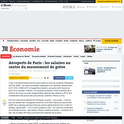 Aéroports de Paris : les salaires au centre du mouvement de grève