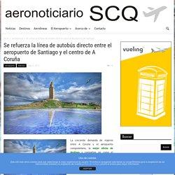 Se refuerza la línea de autobús directo entre el aeropuerto de Santiago y el centro de A Coruña
