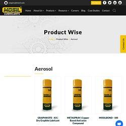 Aerosol Spray Lubricants