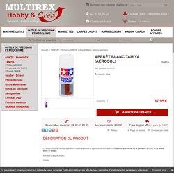 Apprêt Blanc Tamiya (aérosol) TAMIYA, Vente Peintures TAMIYA en ligne - Multirex