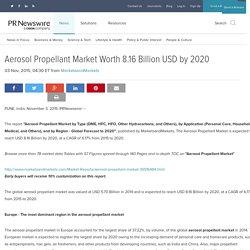 Aerosol Propellant Market Worth 8.16 Billion USD by 2020