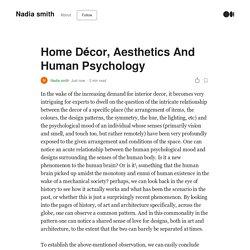 Home Decor, Aesthetics And Human Psychology