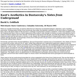 Kant's Aesthetics in Dostoevsky's Notes from Underground