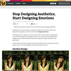 Stop Designing Aesthetics, Start Designing Emotions