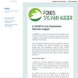 L'AFDEN et la fondation Sylvain Augier – Afden