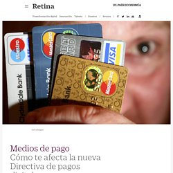 Cómo te afecta la nueva Directiva de pagos digitales