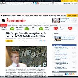 Affaibli par la dette européenne, le courtier MF Global dépose le bilan