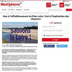 Non à l'affaiblissement du Plan Loire ! Oui à l'implication des citoyens !