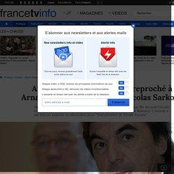 Affaire Balkany : ce qui est reproché à Arnaud Claude, l'associé de Nicolas Sarkozy