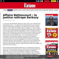 Affaire Bettencourt : la justice rattrape Sarkozy