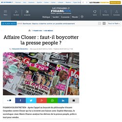 Affaire Closer : faut-il boycotter la presse people ?