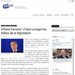 Affaire Ferrand : il faut corriger les failles de la législation