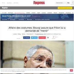 """Affaire des costumes: Bourgi assure que Fillon lui a demandé de """"mentir"""""""