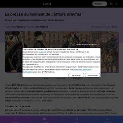 La presse au moment de l'affaire Dreyfus - Histoire
