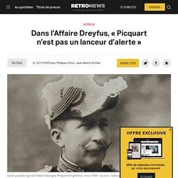 Dans l'Affaire Dreyfus, «Picquart n'est pas un lanceur d'alerte»