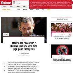 """Affaire des """"écoutes"""" : Nicolas Sarkozy sera bien jugé pour corruption"""