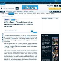 Affaire Tapie : Pierre Estoup mis en examen pour escroquerie en bande organisée