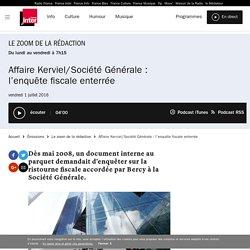Affaire Kerviel/Société Générale : l'enquête fiscale enterrée du 01 juillet 2016 - France Inter