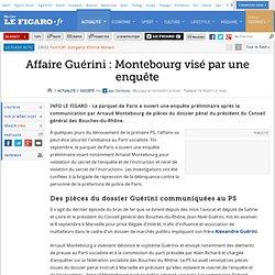 France : Affaire Guérini : Montebourg visé par une enquête