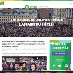 L'Affaire du siècle : Oxfam attaque l'état pour inaction climatique