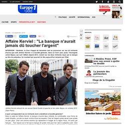 """Affaire Kerviel : """"La banque n'aurait jamais dû toucher l'argent"""""""