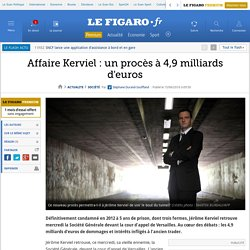 Affaire Kerviel : un procès à 4,9 milliards d'euros
