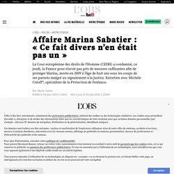 Affaire Marina Sabatier : «Ce fait divers n'en était pas un»