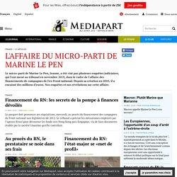 L'affaire du micro-parti de Marine Le Pen