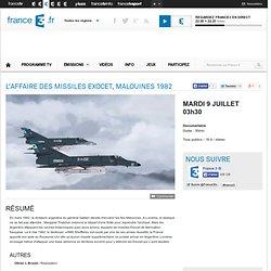 L'affaire des missiles Exocet, Malouines 1982 - Mardi 9 Juillet 03h30