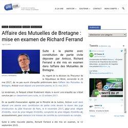 Affaire des Mutuelles de Bretagne : mise en examen de Richard Ferrand