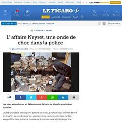 France : L' affaire Neyret, une onde de choc dans la police