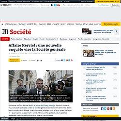 Affaire Kerviel : une nouvelle enquête vise la Société générale