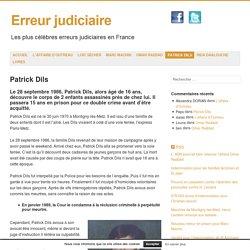 L'affaire Patrick Dils. 15 ans de prison avant d'être innocenté